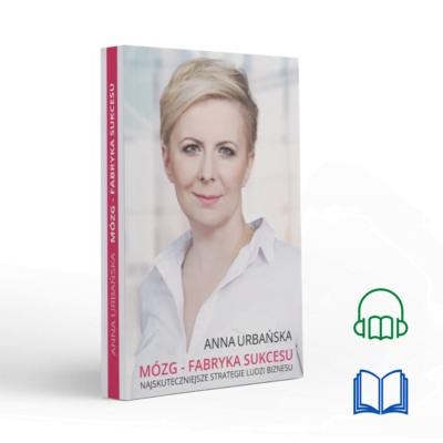 KSIĄŻKA + AUDIOBOOK | Mózg - Fabryka Sukcesu | Anna Urbańska