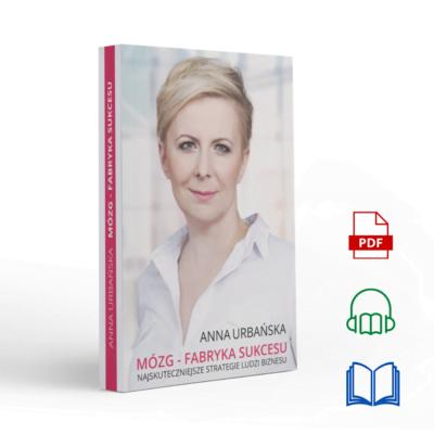 KSIĄŻKA + E-BOOK + AUDIOBOOK| Mózg - Fabryka sukcesu | Anna Urbańska