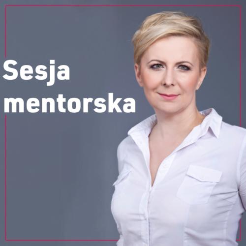 Sesja mentorska z Anią Urbańską
