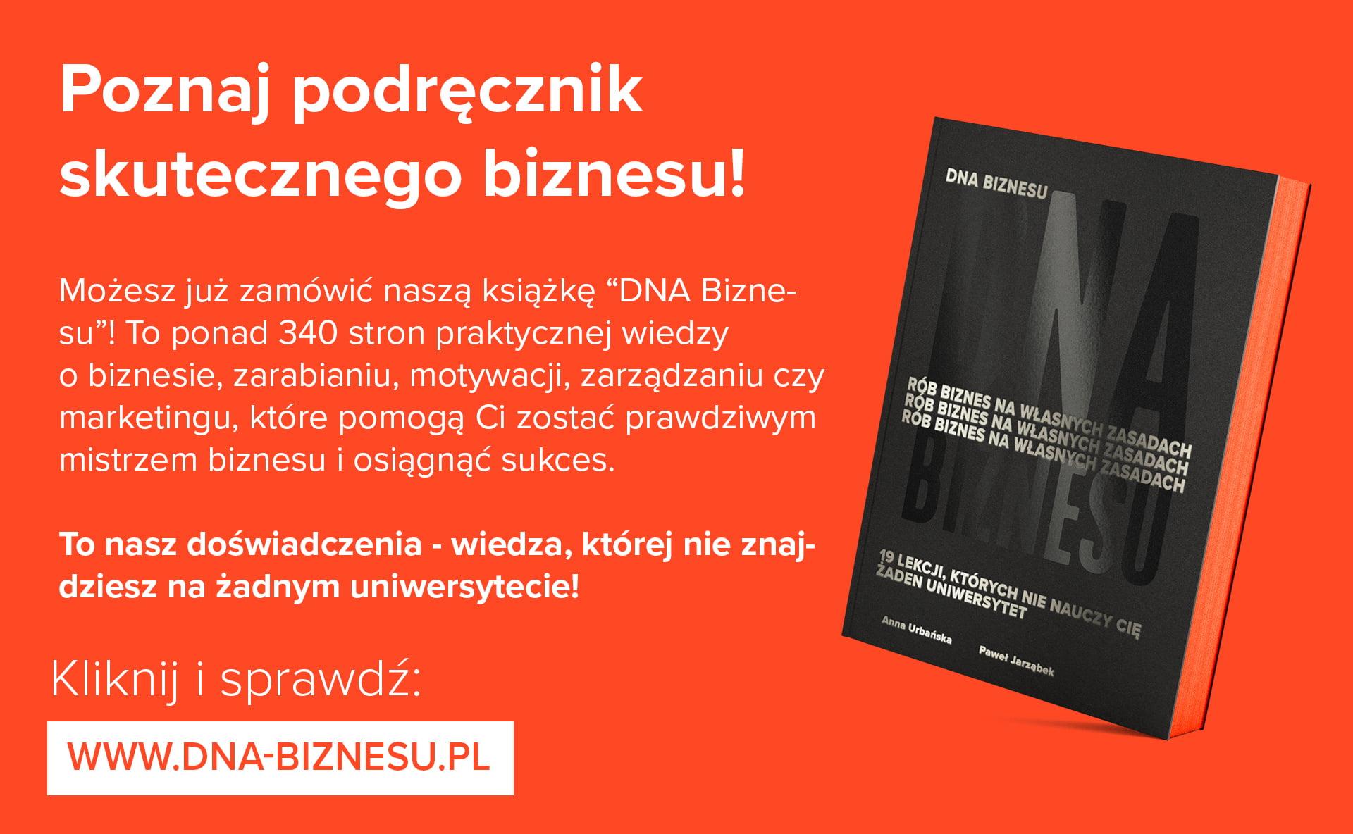 DNA Biznesu - poznaj podręcznik skutecznego biznesu