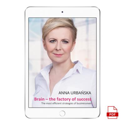 "E-BOOK W JĘZYKU ANGIELSKIM | Anna Urbańska ""Brain - the factory of success"""