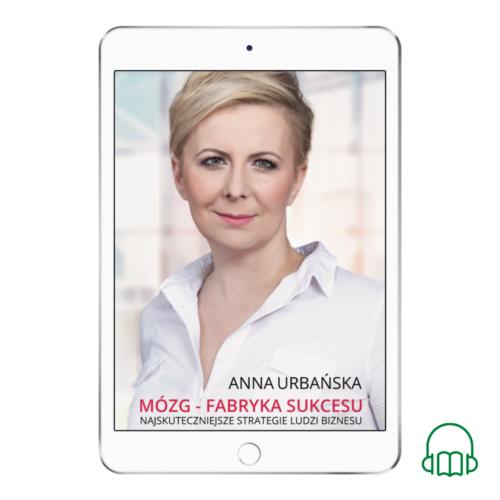 "AUDIOBOOK ""Mózg - fabryka sukcesu"" Anna Urbańska"
