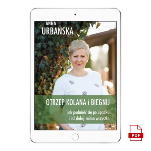 E-BOOK | Otrzep kolana i biegnij | Anna Urbańska