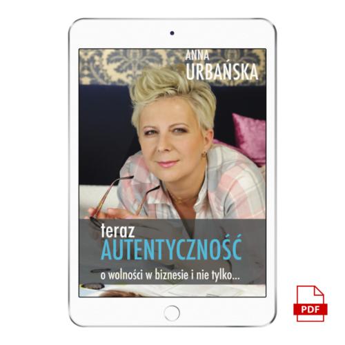 E-BOOK | Teraz Autentyczność | Anna Urbańska